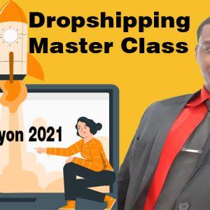 Dropshipping Master Class / Nouvèl vèsyon 2021 💪