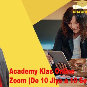 Academy Klas Online Zoom (De 10 Jiye pou 10 Septanm 2021)
